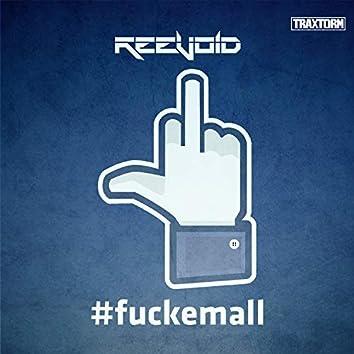 #fuckemall