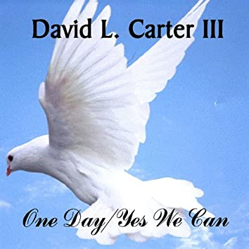 One Day/Yes We Can