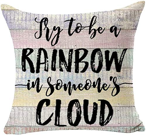 Inspirational Quote Try to Be A Rainbow in Someone's Cloud Best Gift for Family Friends Square Cotton Linen Decorative Throw Pillow Cover Cushion Case for Outdoor Bed Sofa (Pink)(16×16)