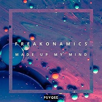 Made Up My Mind (Radio Edit)
