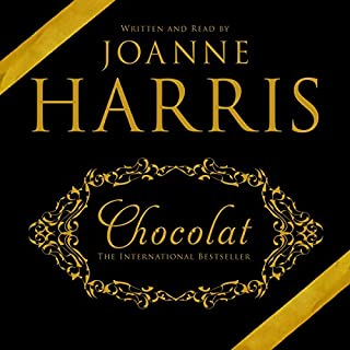 Chocolat                   By:                                                                                                                                 Joanne M Harris                               Narrated by:                                                                                                                                 Joanne M Harris                      Length: 9 hrs and 48 mins     39 ratings     Overall 4.7