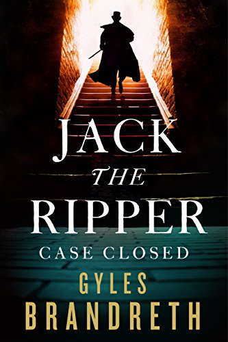 Jack the Ripper: Case Closed (English Edition)