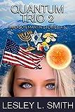 Quantum Trio 2 (The Quantum Cop) (English Edition)
