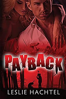 Payback by [Leslie Hachtel]