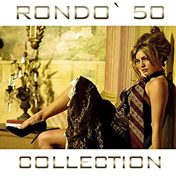 Rondò 50 Collection