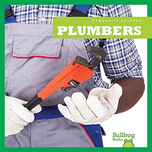 Plumbers (Bullfrog Books: Community Helpers) (Community Helpers (Bullfrog Books))