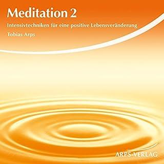 Meditation 2. Intensivtechniken für eine positive Lebensveränderung Titelbild