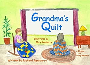 Grandma's Quilt: A Rhyme for Young Readers (QuickTurtle Books Presents: Rhyme for Young Readers Series)
