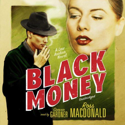 Black Money Audiobook By Ross Macdonald cover art