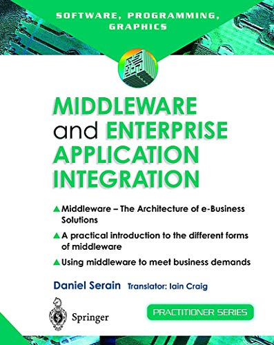 Compare Textbook Prices for Middleware and Enterprise Application Integration 2nd Edition ISBN 9781852335700 by Serain, Daniel,Craig, I.