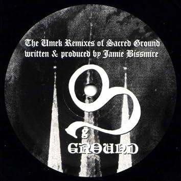 The Umek Remixes of Sacred Ground