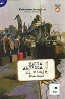Hacia America 1: El Viaje: Juvenil.es.  Spanish Easy Reader level A1 with free online audio