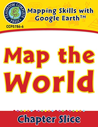 Mapping Skills with Google Earth: Map the World (English Edition)