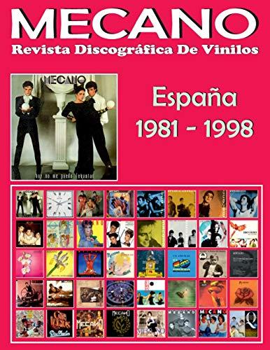 MECANO: Revista Discográfica De Vinilos: Discografía Editada En España Por CBS y Ariola (1981-1998)
