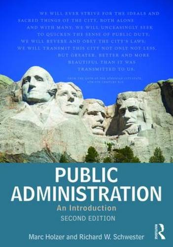 Compare Textbook Prices for Public Administration: An Introduction 2 Edition ISBN 9780765639110 by Holzer, Marc,Schwester, Richard W.