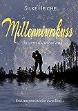 Millenniumkuss: Die letzte Nacht der Welt (New Adult Romance)