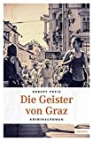 Image of Die Geister von Graz: Kriminalroman (Armin Trost)