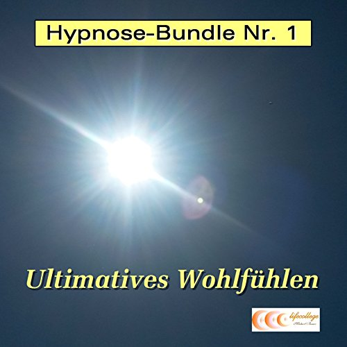 Ultimatives Wohlfühlen (Hypnose-Bundle 1) audiobook cover art