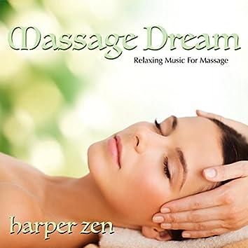 Massage Dream: Relaxing Music for Massage