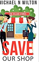 Save Our Shop: Large Print Hardcover Edition