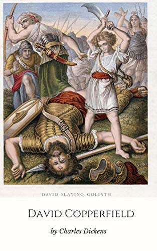 Charles Dickens: David Copperfield (illustrtaed) (English Edition)