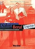 DIALOG BERUF.Start.Lehrb.(l.alum) (Aleman Comercial) (German Edition)