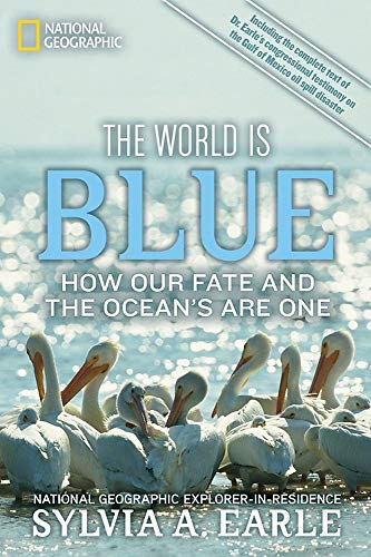 The World Is Blue: How Our Fate and the Ocean