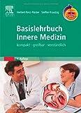 Basislehrbuch Innere Medizin mit StudentConsult-Zugang: kompakt-greifbar-verständlich - Herbert Renz-Polster