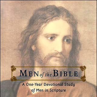 Men of the Bible     A One-Year Devotional Study of Men in Scripture              By:                                                                                                                                 Ann Spangler,                                                                                        Robert Wolgemuth                               Narrated by:                                                                                                                                 Maurice England                      Length: 14 hrs and 22 mins     1 rating     Overall 5.0