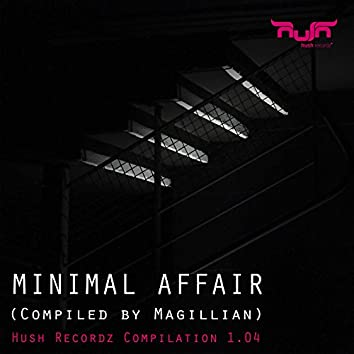 Minimal Affair
