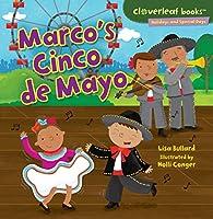 Marco's Cinco De Mayo (Cloverleaf Books: Holidays and Special Days)