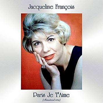 Paris Je T'Aime (Remastered 2019)