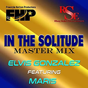 In the Solitude (Master Mix) [feat. Maris]