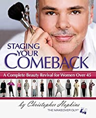 "Restoure your hair with your ideal cut, color, and style Revamp your wardrobe to flatter a changing body Refresh your face with ""visible lift"" makeup techniques renew your spirit and maintain your look using Christopher revival guide."