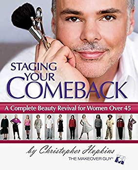Staging Your Comeback  A Complete Beauty Revival for Women Over 45