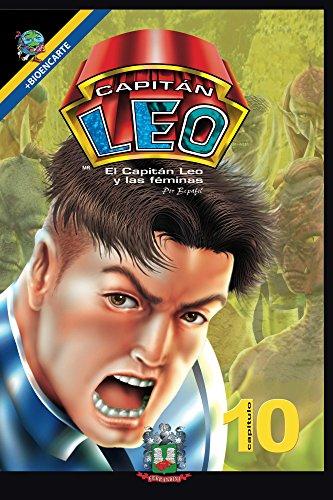 Capitán Leo-Capítulo 10-El Capitán Leo y las Féminas (Cómic Capitán Leo) (Spanish Edition)