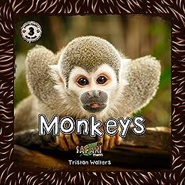 Safari Readers: Monkeys (Safari Readers - Children's Nonfiction Books Book 15) by [Tristan Walters]