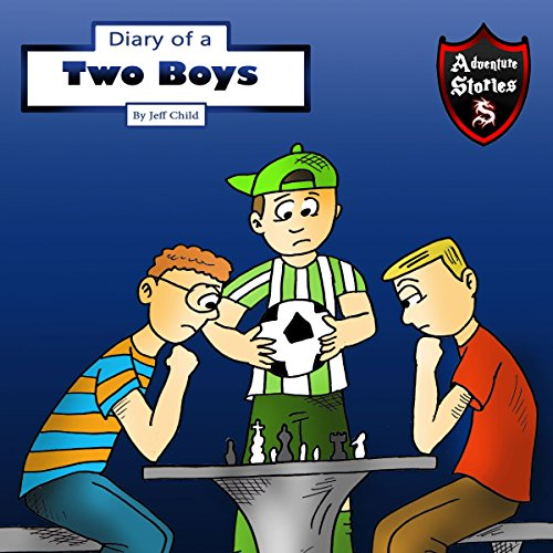 Diary of Two Boys: Two Buddies Who Got Along audiobook cover art