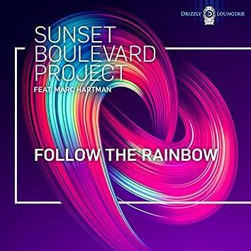 Follow The Rainbow (feat. Marc Hartman)