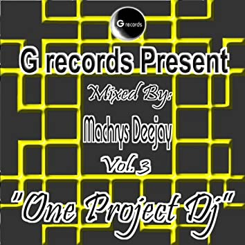 One Project DJ Mixed By Machrys Deejay, Vol. 3 (G Records Presents Machrys Deejay)