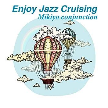 Enjoy Jazz Cruising