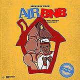 Air Bnb [Explicit]