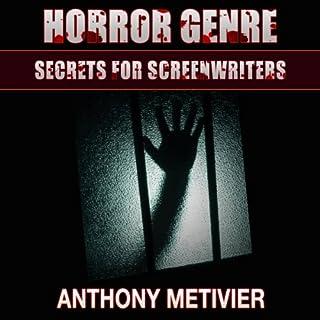 Horror Genre Secrets for Screenwriters cover art