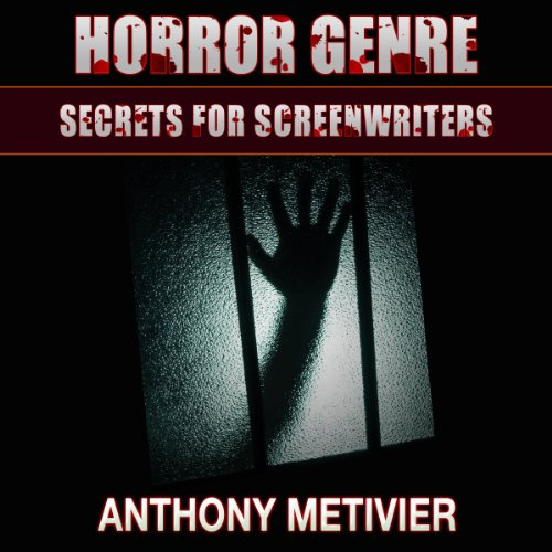 Horror Genre Secrets for Screenwriters cover art