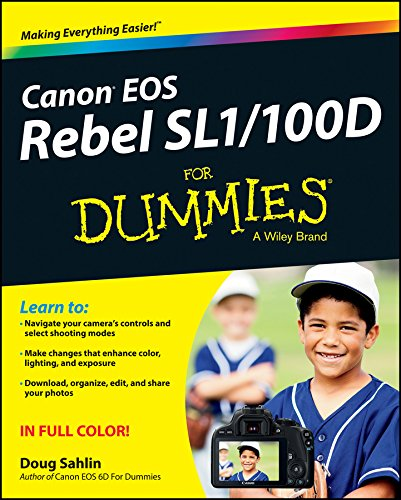 Canon EOS Rebel SL1/100D For Dummies (English Edition)