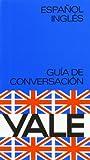 Español-Ingles -Yale (Yale Guias)