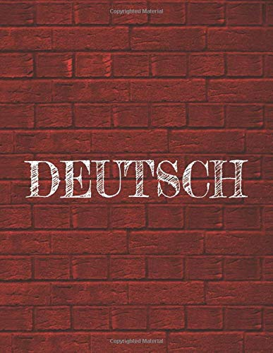 Deutsch: 8.5 x 11 Composition Notebook For Easy Organization And Note Taking | 120 College Ruled Numbered Pages | Table of Contents | Foreign Language Learning - Deutsch