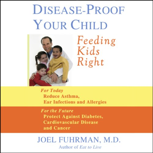 Disease-Proof Your Child audiobook cover art