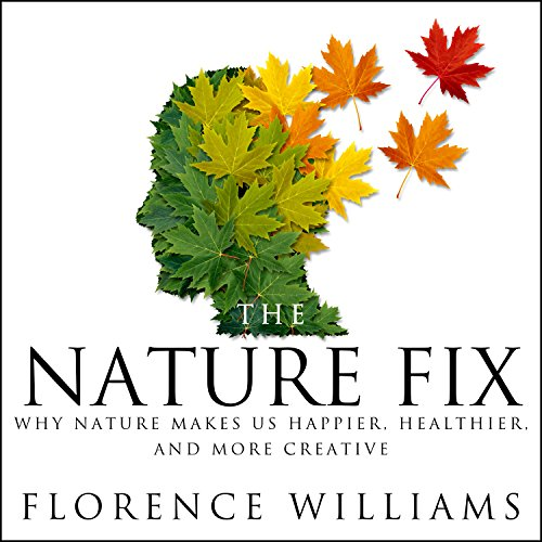 The Nature Fix audiobook cover art