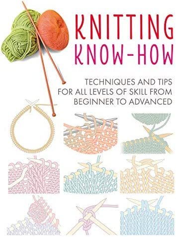 Knitting Know How Techniques and tips for all levels of skill from beginner to advanced product image